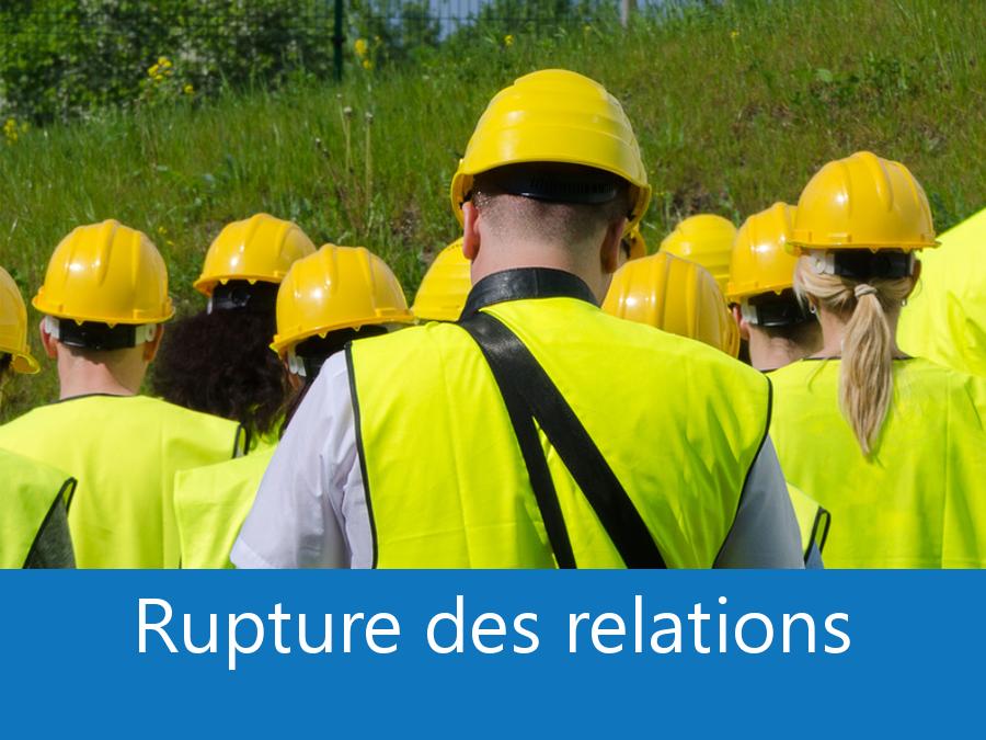 rupture des relations chantier 17, problème durant chantier Charente-Maritime, arrêt de chantier solutions La Rochelle, problème chantier Rochefort,